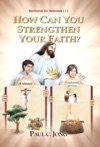 Sermons On Hebrews I - How Can You Strengthen Your Faith