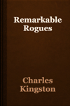 Remarkable Rogues