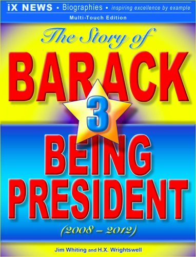 The Story of Barack, Vol. 3: Being President (2008–2012) E-Book Download