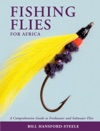 Fishing Flies For Africa  A Comprehensive Guide To Freshwater And Saltwater Flies