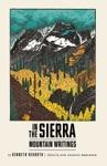 In The Sierra Mountain Writings