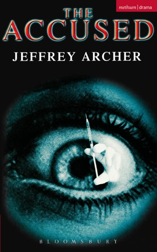Jeffrey Archer - The Accused