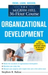 The McGraw-Hill 36-Hour Course Organizational Development