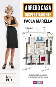 Arredo casa disperatamente da Paola Marella