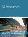 52 Weekends A Years Worth Of Travel