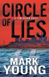Circle Of Lies A Tom Kagan Novel