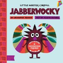 Jabberwocky: A BabyLit® Nonsense Primer