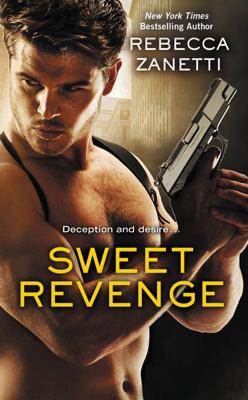 Sweet Revenge - Rebecca Zanetti book