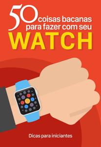 50 coisas bacanas para fazer com seu Apple Watch Capa de livro