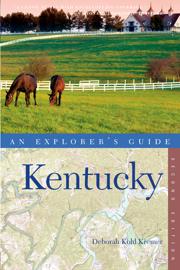 Explorer's Guide Kentucky (Second Edition)