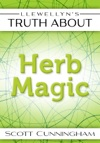 Llewellyns Truth About Herb Magic