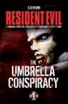 Resident Evil - Book 1 - The Umbrella Conspiracy