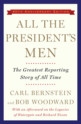 All the President's Men - Bob Woodward & Carl Bernstein book