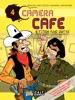 Caméra Café - tome 4 - Qui plus outre