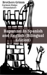 Rapunzel In Spanish And English Bilingual Edition