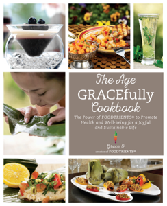 The Age Gracefully Cookbook E-book