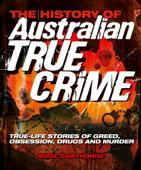 The History of Australian True Crime
