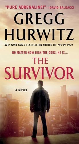 Gregg Hurwitz - The Survivor