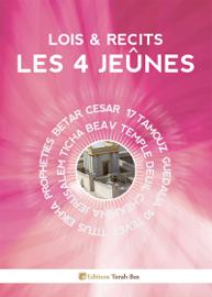 Lois & Récits : les 4 Jeûnes