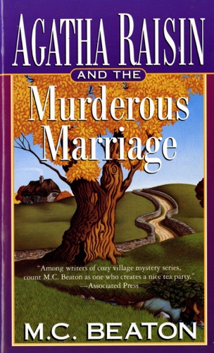 M.C. Beaton - Agatha Raisin and the Murderous Marriage