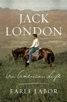 Jack London An American Life
