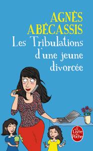 Les Tribulations d'une jeune divorcée - Nouvelle édition illustrée Couverture de livre