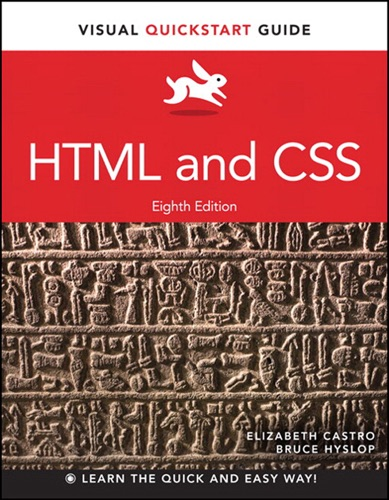 HTML and CSS Visual QuickStart Guide 8e