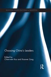 Choosing China S Leaders