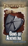 Pathfinder Tales Guns Of Alkenstar