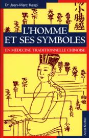 L'Homme et ses symboles en médecine traditionnelle chinoise