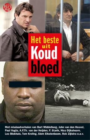 Het beste uit koud bloed - M.A. van Wijnen