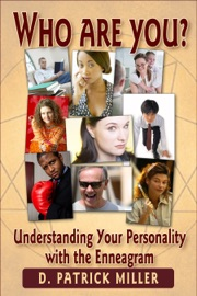 Who Are You Understanding Your Personality With The Enneagram
