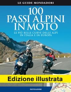 100 passi alpini in moto da Heinz E. Studt