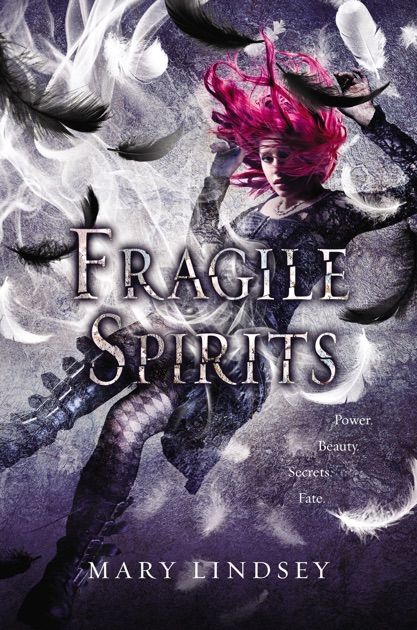 Fragile Spirits By Mary Lindsey On Apple Books