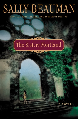 Sally Beauman - The Sisters Mortland