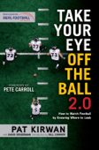 Take Your Eye Off the Ball 2.0 Book Cover