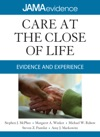Care At The Close Of Life Evidence And Experience