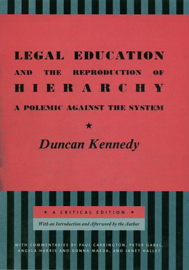Legal Education and the Reproduction of Hierarchy