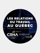 Les relations du travail au Québec