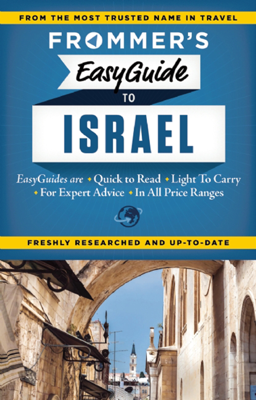 Frommer's EasyGuide to Israel - Robert Ullian book