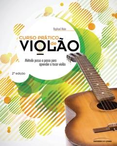 Curso prático de violão: Método passo a passo para aprender a tocar violão: 2ª edição Book Cover