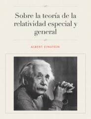 Sobre la teoría de la relatividad especial y general