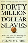 Forty Million Dollar Slaves