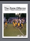 The Zone Offense  Create A Structured System