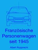 Französische Personenwagen seit 1945