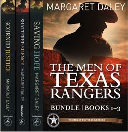 The Men Of Texas Rangers Bundle Saving Hope Shattered Silence Scorned Justice