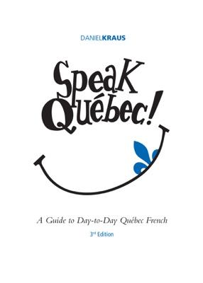 Speak Québec!
