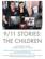 9/11 STORIES: The Children
