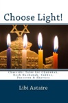 Choose Light Chassidic Tales For Chanukah Rosh Hashanah Sukkos Passover  Shavuos