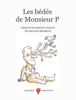 Philippe Brasseur - Les Bédés de Monsieur P artwork